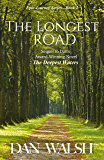 The Longest Road (Epic Journey Series Book 2)