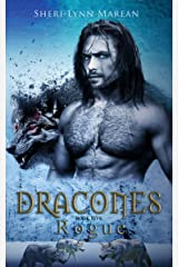 Dracones Rogue: Dark Dragon Shifter Kindle Edition