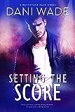 Settling The Score: A Rock Star Romance (Backstage Pass Series)