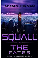 Squall of the Fates (Civil Tribulation Book 3) Kindle Edition