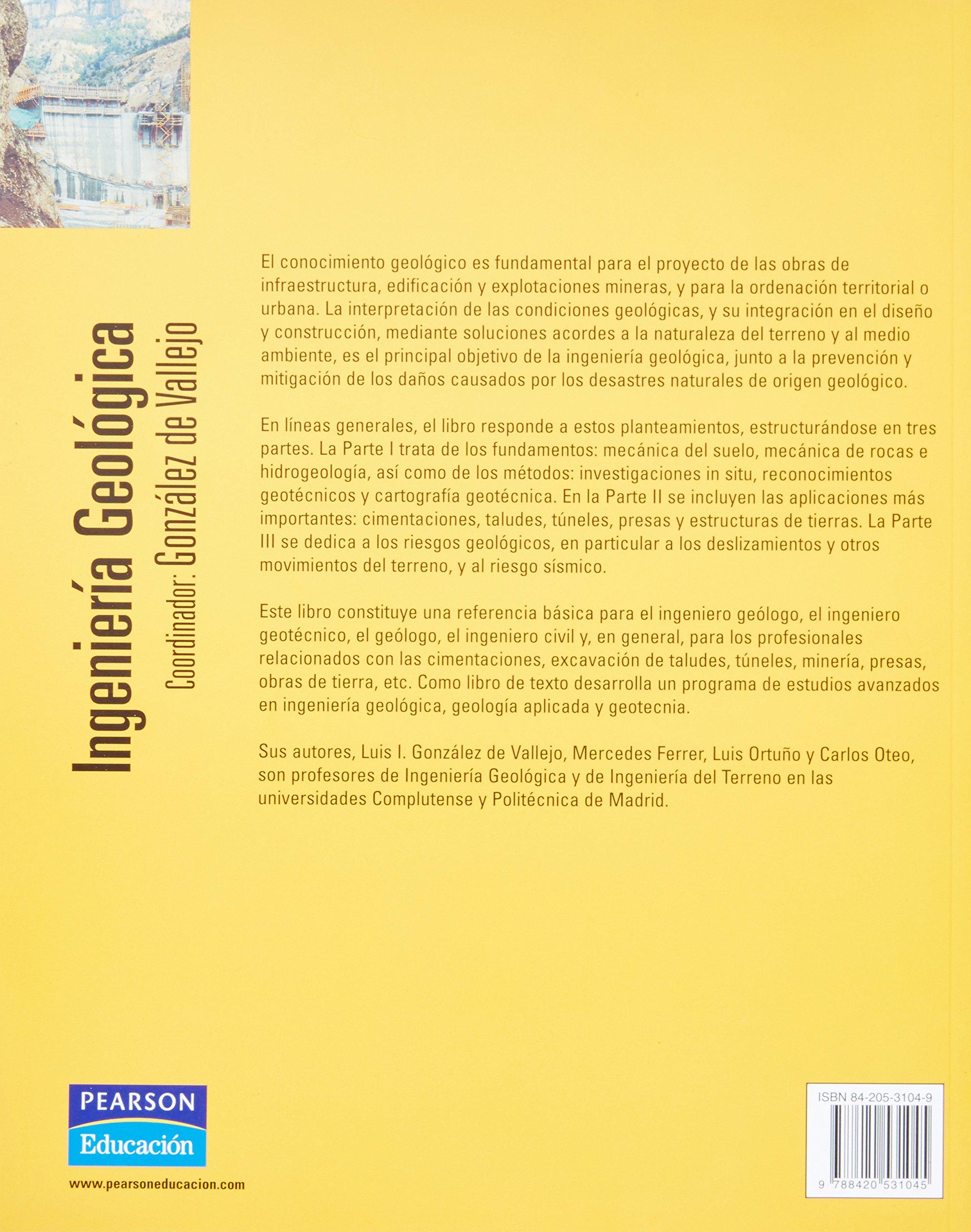 INGENIERÍA GEOLÓGICA: Amazon.es: González Vallejo, Luis Ignacio: Libros