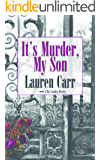 It's Murder, My Son (A Mac Faraday Mystery Book 1)