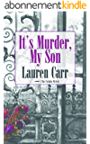 It's Murder, My Son (A Mac Faraday Mystery Book 1) (English Edition)
