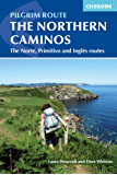 The Northern Caminos: The Caminos Norte, Primitivo and Inglés (International Walking)