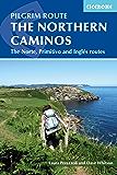 The Northern Caminos: The Caminos Norte, Primitivo and Inglés (International Walking) (English Edition)