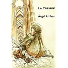 La Estirpe (Spanish Edition) May 26, 2018