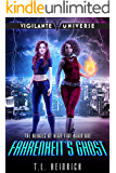 Fahrenheit's Ghost: A Superhero Urban Fantasy Novel (The Heroes of High Tide Book 1)