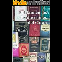 El Islam en las traducciones del Corán: Guía para conocer el libro sagrado de los musulmanes