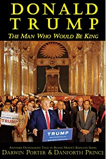 Donald Trump The Man Who Would Be King Blood Moons Babylon Series