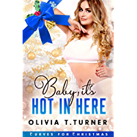 Baby, It's Hot In Here (Curves for Christmas Book 3) (English Edition)