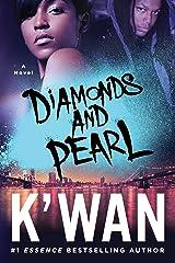 Diamonds and Pearl (A Diamonds Novel Book 1) Kindle Edition