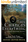 This Changes Everything (A Curse Keepers Secret Book 2)