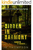 Hidden in Harmony: Danger is Imminent (Unique, clean, spiritual warfare mystery you won't want to put down) (Harmony Series Book 1)