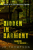 Hidden in Harmony: Danger is Imminent (Harmony Series Book 1)