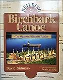 Building a Birchbark Canoe: The Algonquin Wabanaki Tciman