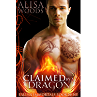 Claimed by a Dragon (Fallen Immortals 9) - Paranormal Fairytale Romance (English Edition)