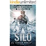 Silo (A Post-Apocalyptic Survival Thriller Book 1)