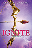 Ignite (Defy, Book 2) (Defy Series)