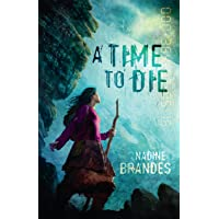 A Time To Die: Out Of Time Series Book 1