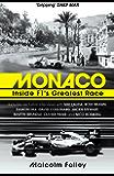 Monaco: Inside F1's Greatest Race (English Edition)
