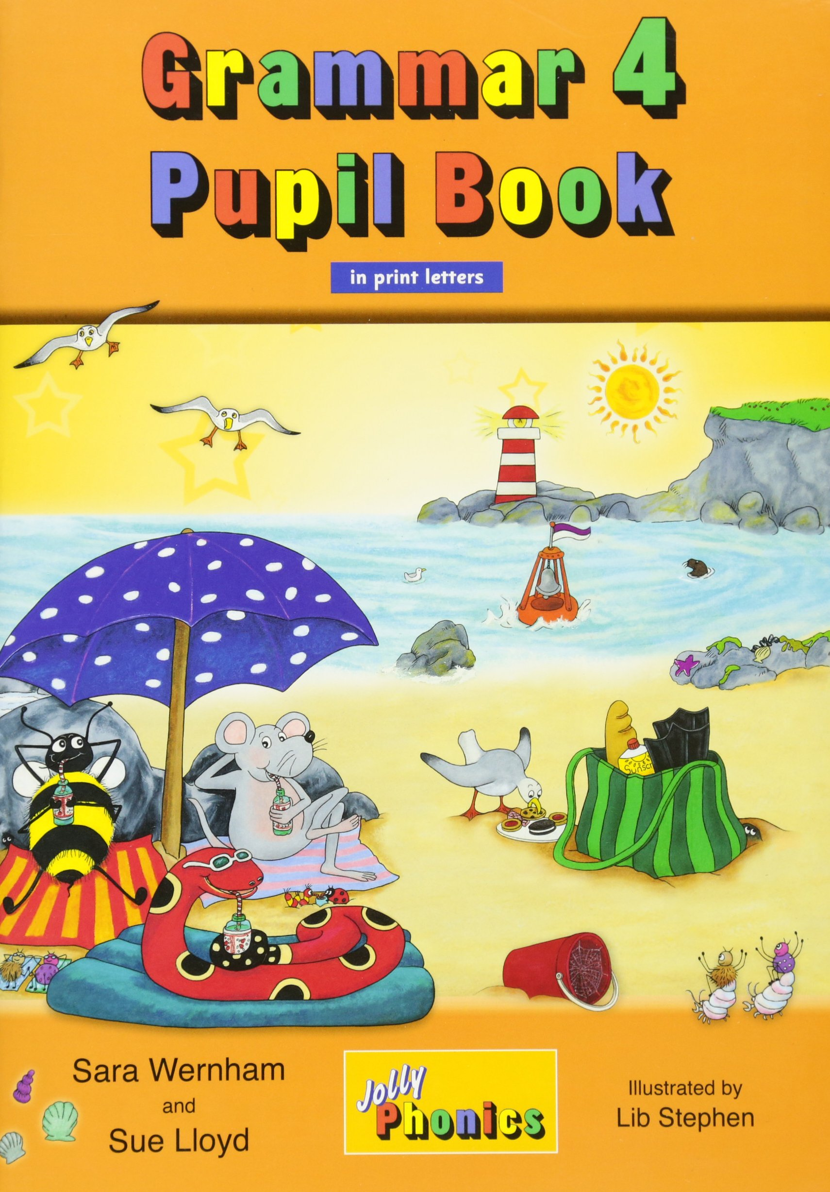 Grammar 4 Pupil Book: In Print Letters (British English edition) (Jolly  Phonics) Paperback – Student Edition, 1 Sep 2015