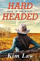 Hardheaded (Deep In The Heart Book 1) (English