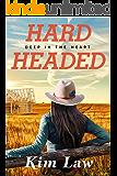 Hardheaded (Deep in the Heart Book 1)