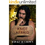 Knot Afraid (Knotted Paths Book 2)