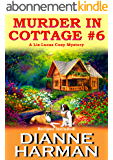 Murder in Cottage #6 (Liz Lucas Cozy Mystery Series Book 1) (English Edition)