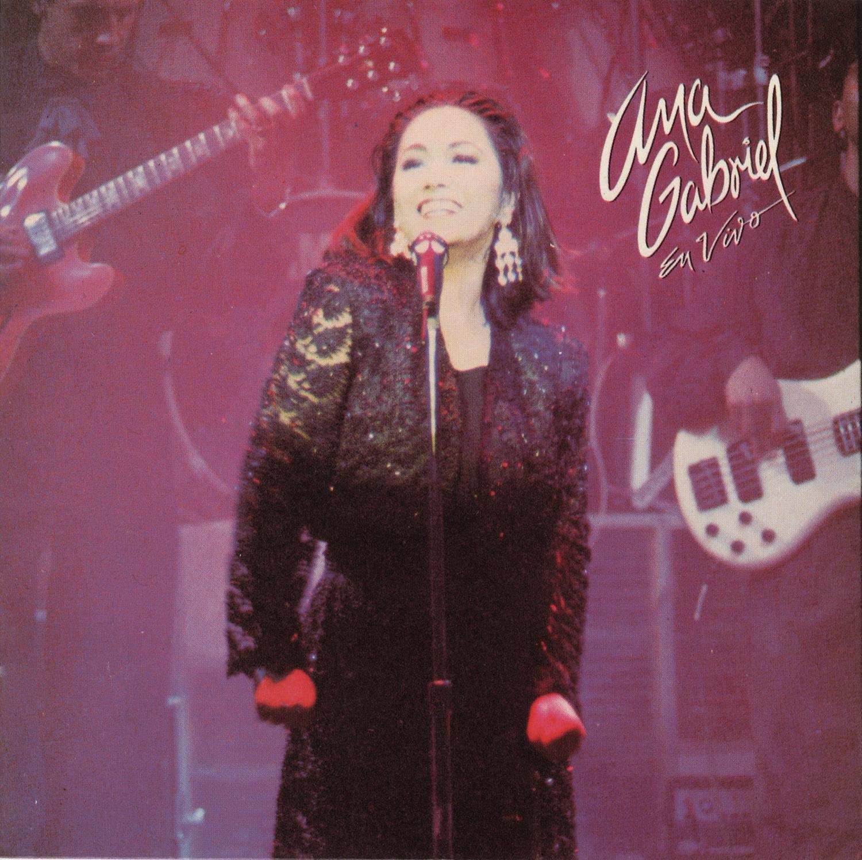 Ana Gabriel ''En Vivo'' by SME US LATIN LLC