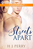 Streets Apart: A gay construction workers friends to lovers romance novella