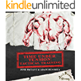 Time Under Tension: Tactical Training