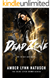 Dead Zone (Blue-Eyed Bomb Book 3)
