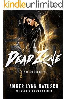 Dead Zone Blue Eyed Bomb Book 3