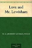 Love and Mr. Lewisham (免费公版书) (English Edition)