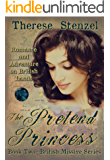 The Pretend Princess   (Formally titled: Forever and a Day) (British Missives series Book 2)