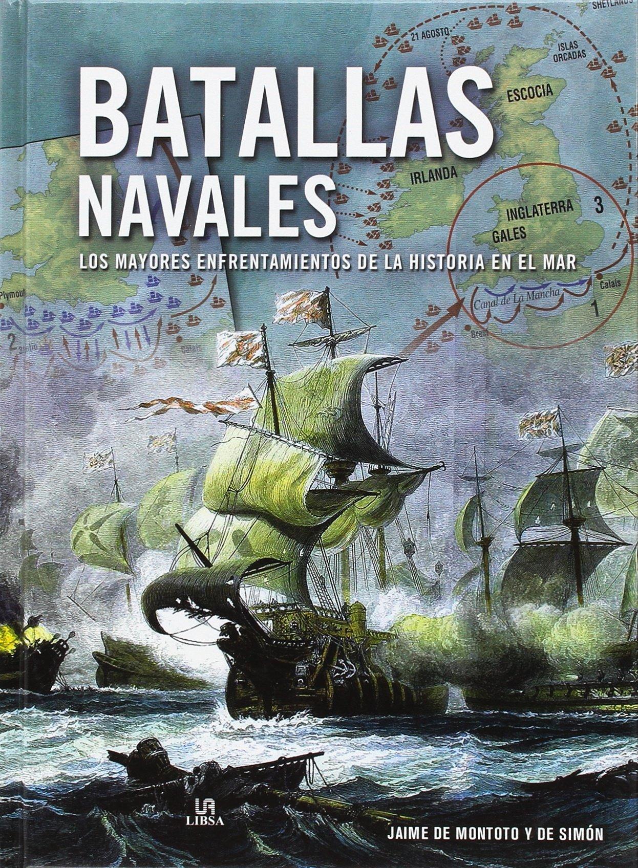 Batallas navales. Los mayores enfrentamientos de la historia en el ...