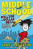 Middle School: Million-Dollar Mess Down Under