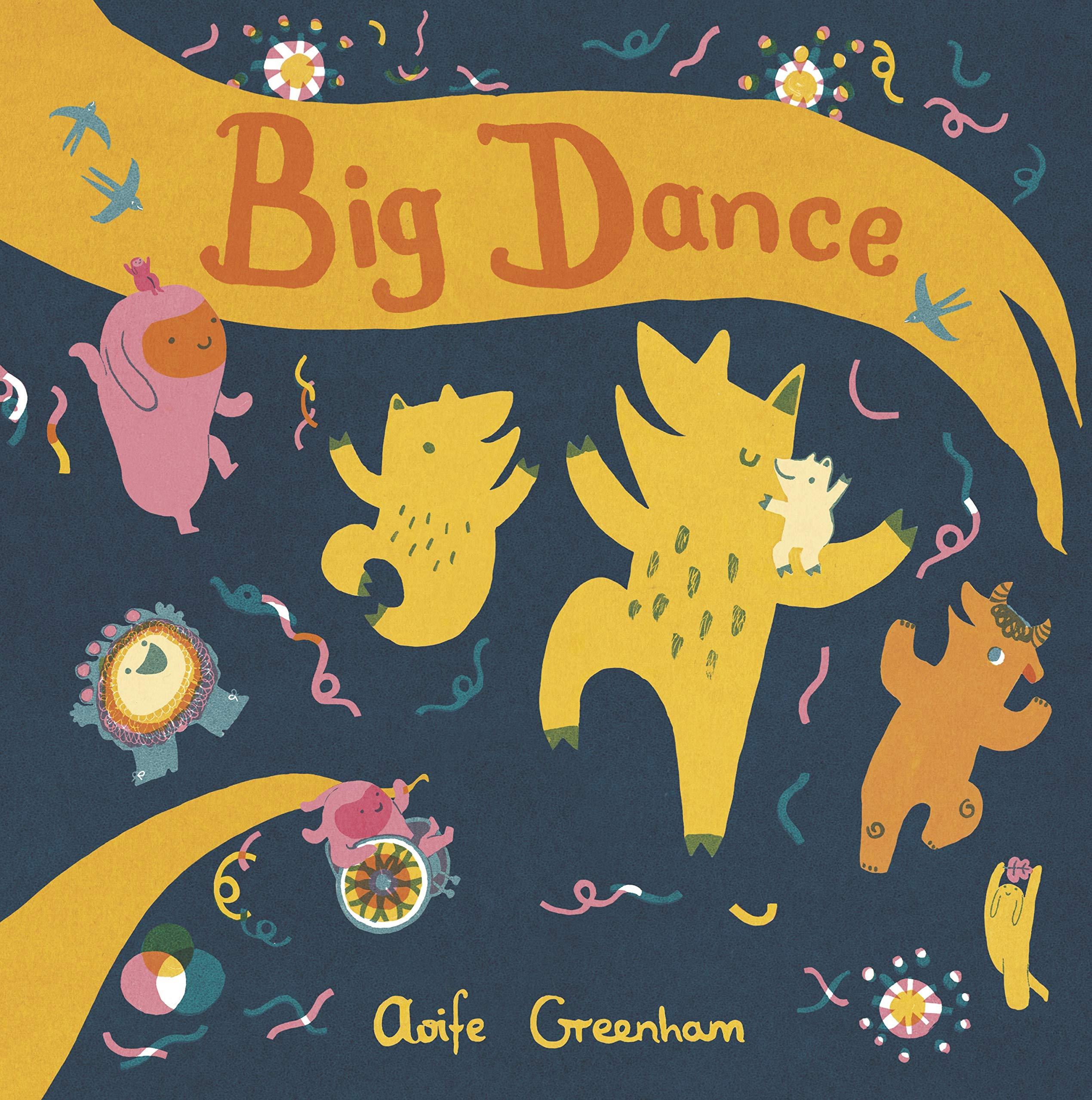 The Big Dance by Aoife Greenham, ISBN 9781786285690