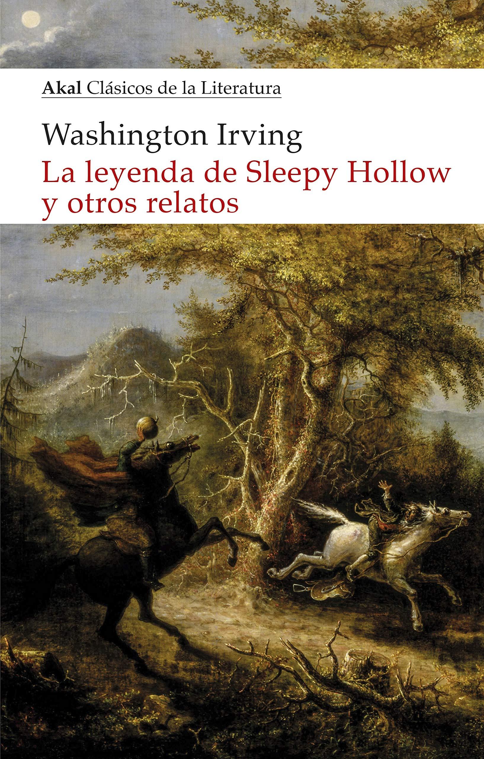 La Leyenda De Sleepy Hollow y otros Relatos: 24 Clásicos de la literatura: Amazon.es: Irving, Washington, Alonso Valle, Axel: Libros