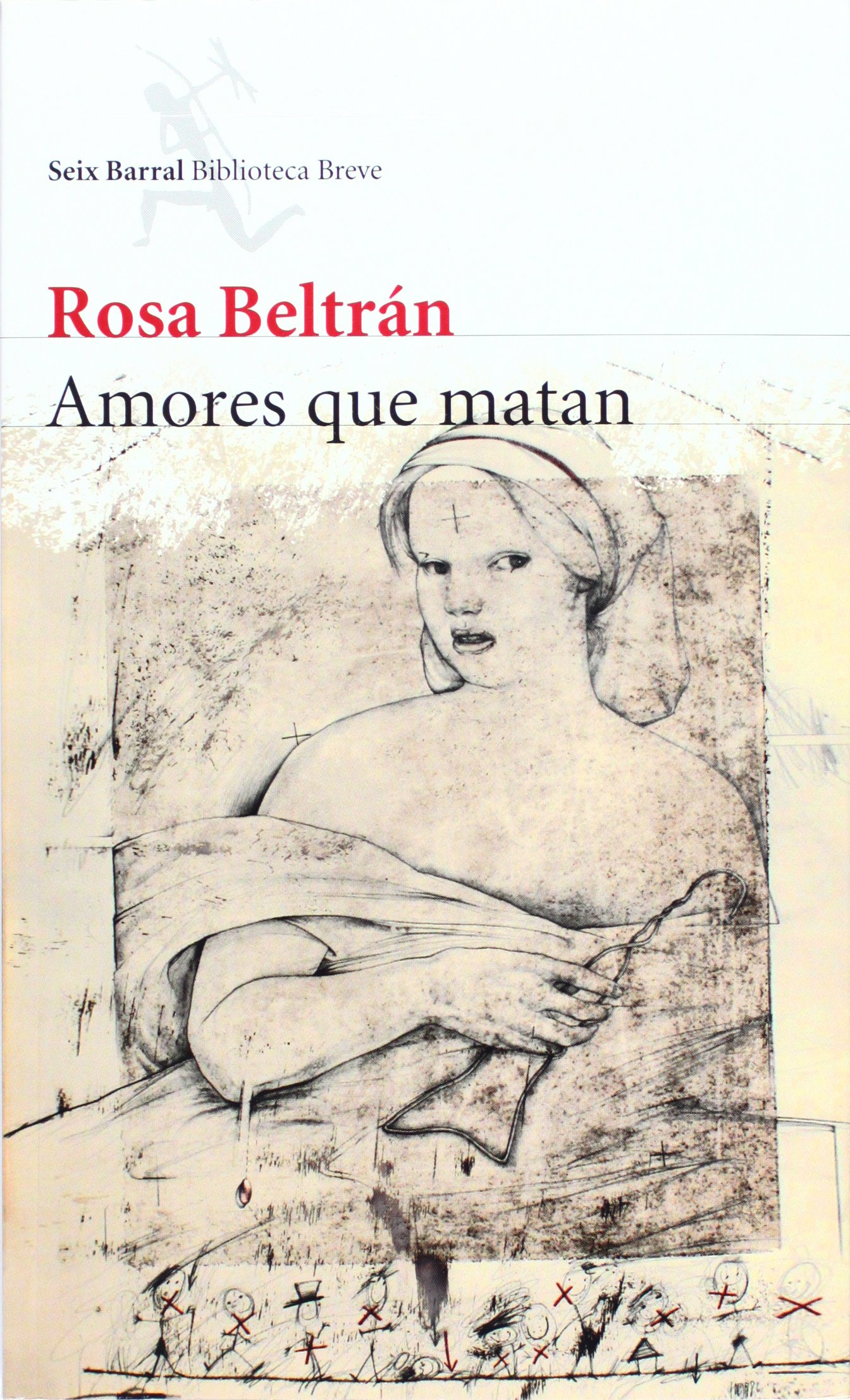 Amores que matan (Spanish Edition): Rosa Beltran: 9789703707300: Amazon.com: Books