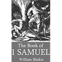 The First Book of Samuel (Illustrated)