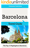 Barcelona Travel Guide: The Top 10 Highlights in Barcelona (Globetrotter Guide Books)