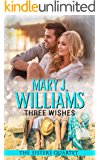 Three Wishes: A Second Chance at Love Contemporary Romance (The Sisters Quartet Book 3)