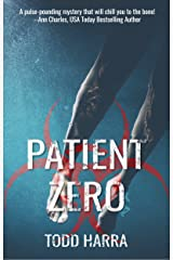 Patient Zero: Clip Undertaking #2 Kindle Edition