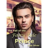 The Fall of The Fairy Tale Prince: An MM shifter/human short story