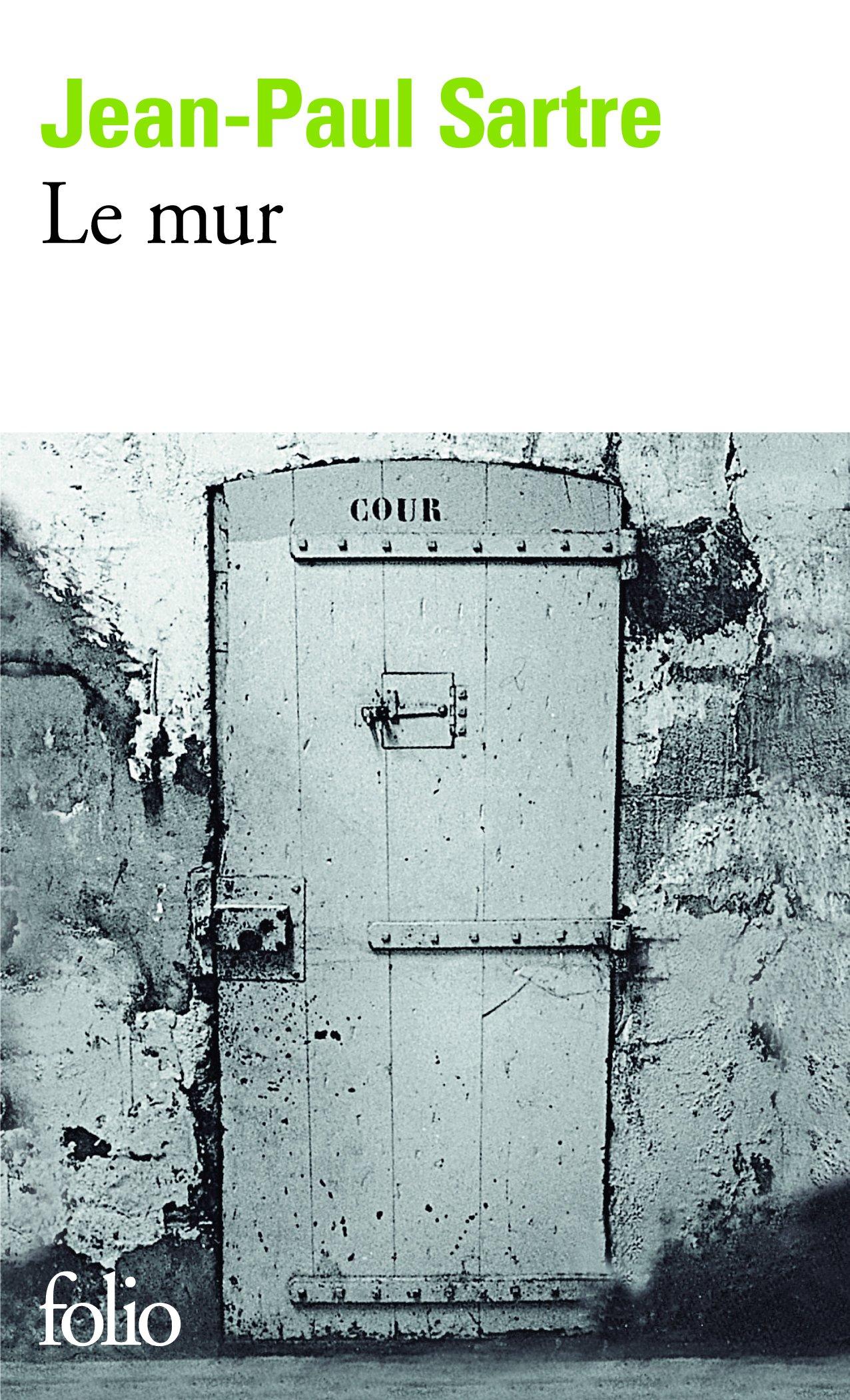 Le mur Poche – 7 avril 1972 Jean-Paul Sartre Gallimard 2070368785 Romans