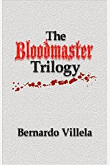 The Bloodmaster Trilogy: A Collection of Short Stories Kindle Edition