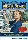 Notärztin Andrea Bergen 1345 - Arztroman: Hoffen auf der Frühchen-Station (German Edition)