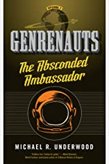 The Absconded Ambassador: Genrenauts Episode 2 Kindle Edition